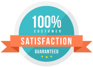 100 Customer Satisfaction Guaranteed